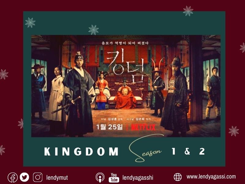 Review dan Sinopsis Kingdom 1 dan 2