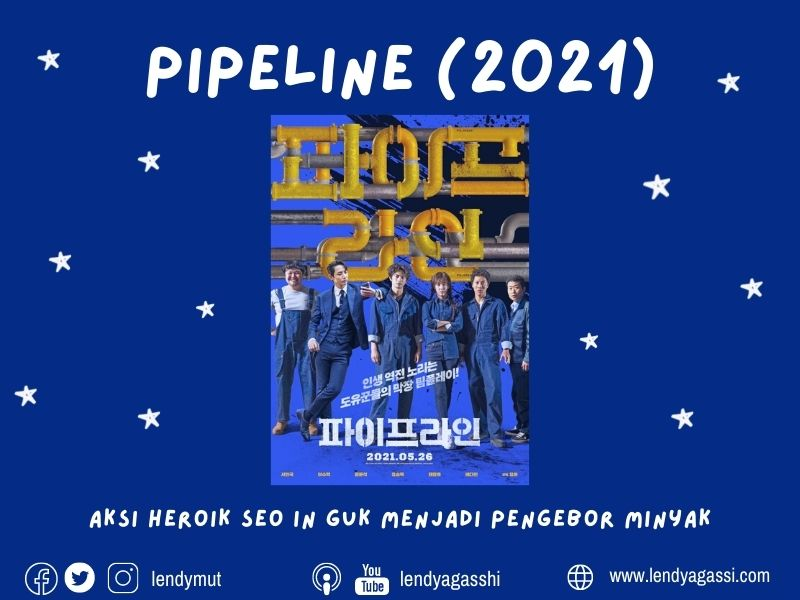 Review dan sinopsis Film Terbaru Seo In Guk : Pipeline (2021)