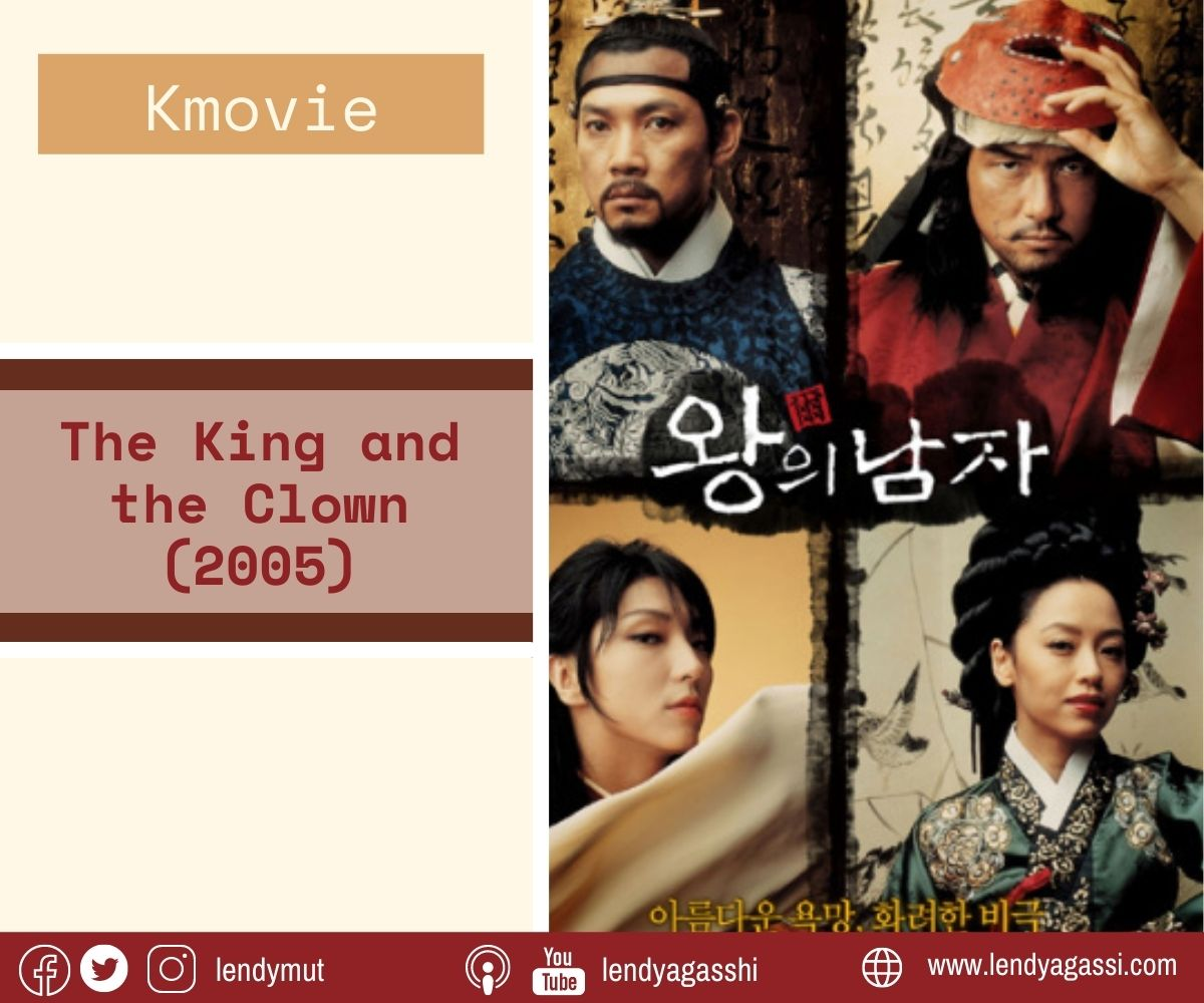 Review dan sinopsis Film The King and The Clown 2005