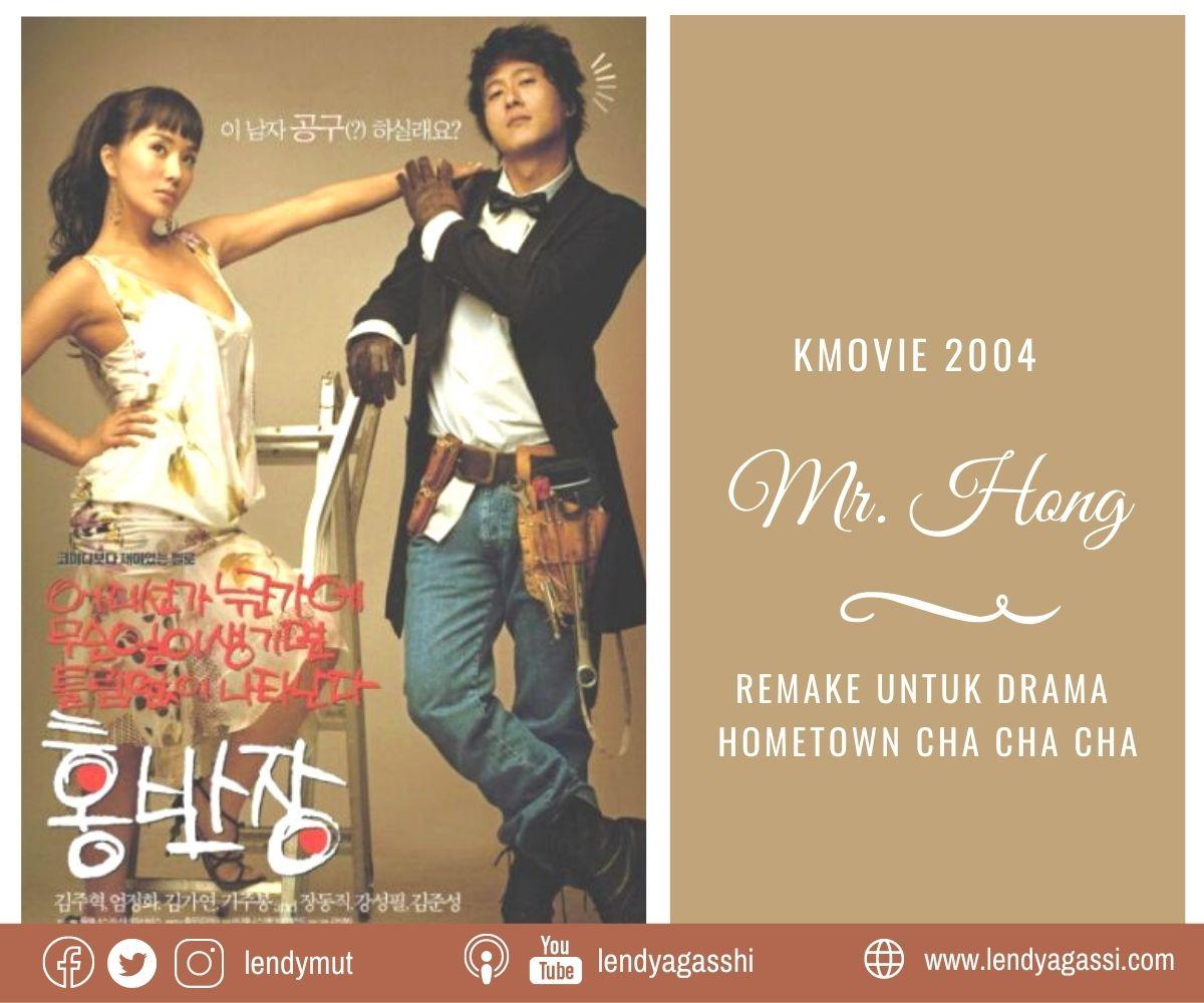 Review dan sinopsis Film Mr.Hong yang merupakan remake untuk drama Hometown Cha Cha Cha Kim Seon Ho Shin Min Ah