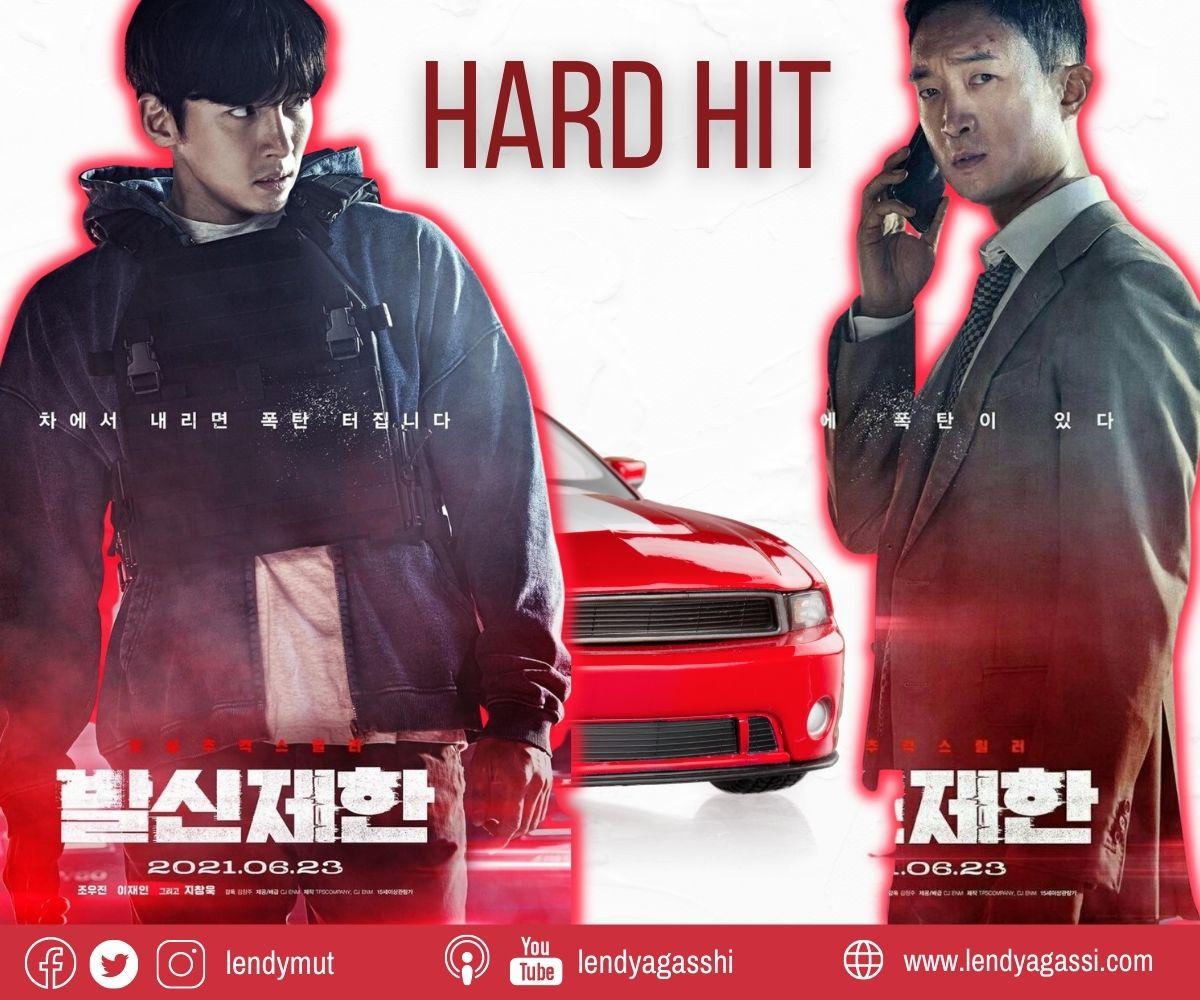 Review dan sinopsis Film Hard Hit Ji Chang Wook 2021