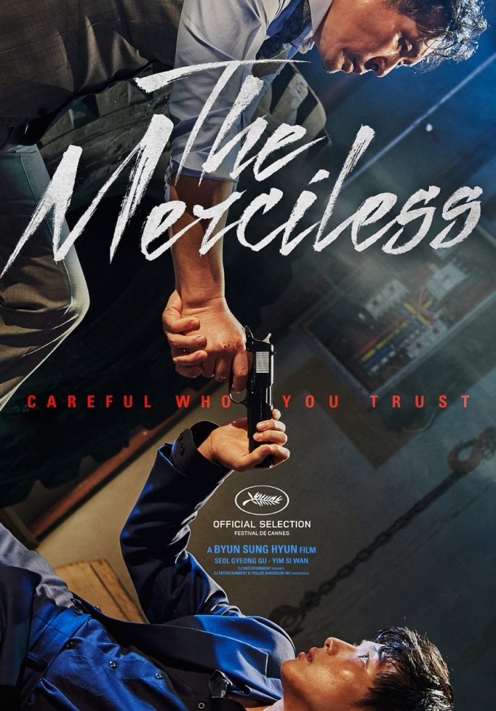 """Review dan sinopsis ending Film The Merciless (2017), Im Siwan, """"The Merciless"""" had its world premiere in the """"Midnight Screenings"""" section at the 70th Cannes Film Festival."""