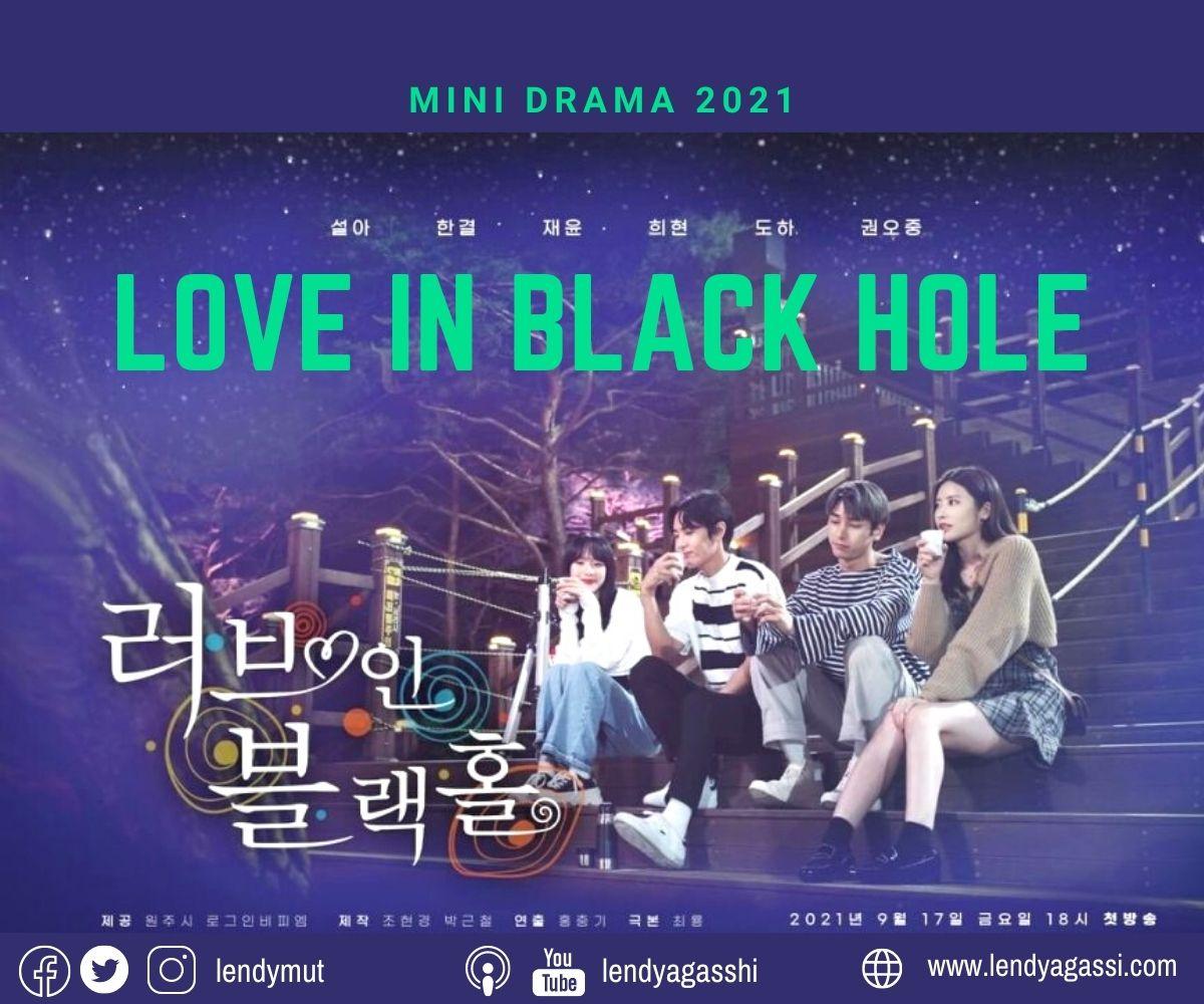 Review dan sinopsis Ending drama Love in Black Hole