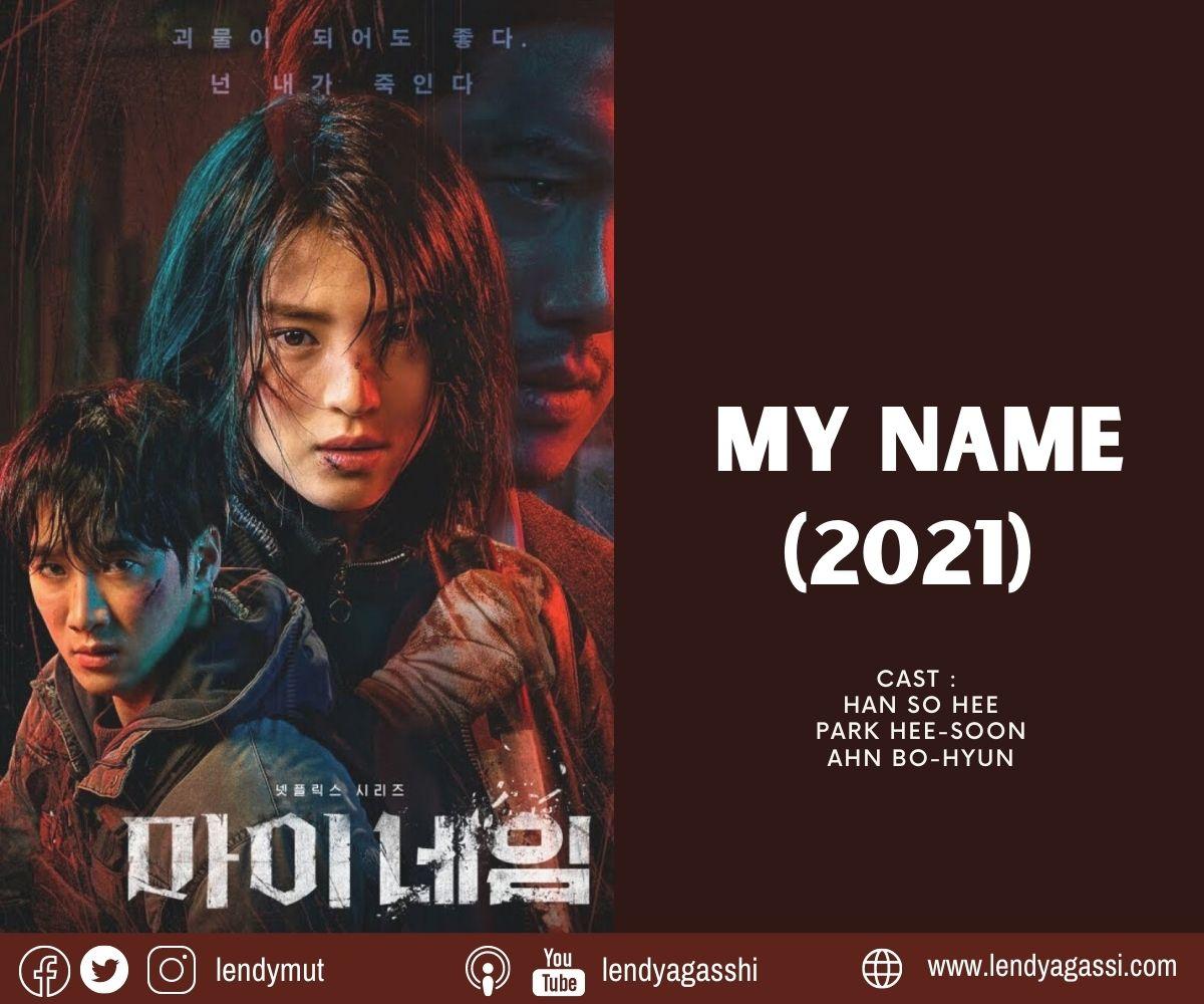 Review dan sinopsis ending drama korea My Name Han So Hee Ahn Bo Hyun